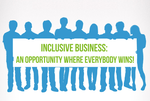 Inclusive Business: an opportunity where everybody